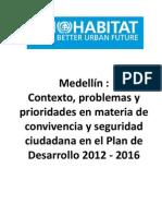 Presentación- Contexto, problemas y prioridades en materia de convivencia y seguridad ciudadana en Medellín, 2012