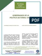 GOBERNANZA DE LA POLÍTICA SECTORIAL VASCA (Es) GOVERNANCE IN BASQUE SECTORAL POLICY (Es) EUSKAL SEKTORE POLITIKAREN GIDARITZA (Es)