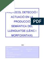 protocol de detecció i actuació en la producció semàntica del llenguatge