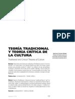 Teoría tradicional Vs teoría crítica