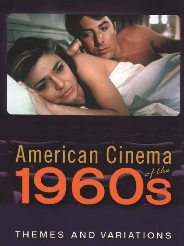 238727e1f5 Barry K. Grant - American Cinema of the 1960s, Themes and Variations (2008)  | Hippie | Jazz