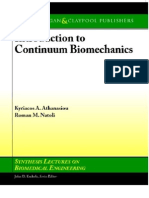 Introduction to Continuum Bio Mechanics (Synthesis Lectures on Bio Medical Engineering)
