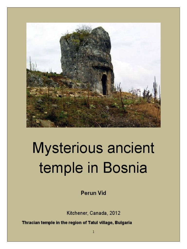 Mysterious Temples In World: Mysterious Ancient Temple In The Bosnia