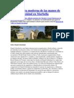Arquitectura Moderna de Las Manos de Daniel Libeskind en Marbella