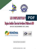Lei Complementar 068 - Regime Jurídico Único dos Servidores Públicos de RO - sem alterações