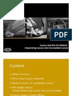 Marketing Mix Luxury Summit_Accessible Luxury_Added Value_Nov 08