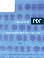 Advances in Object Oriented Data Modeling
