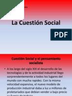 La Cuestion Social y El to Socialist A
