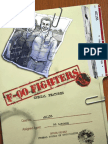 F-OO Fighters Behind the Scenes