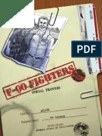 F-OO Fighters Behind the Scenes
