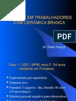 SILICOSE EM TRABALHADORES COM CERÂMICA BRANCA