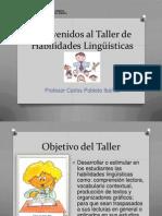 Bienvenidos al Taller de Habilidades Lingüísticas