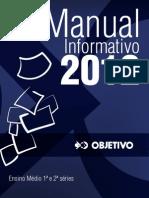 Manual Informativo Ensino Médio 1o e 2o anos 2012