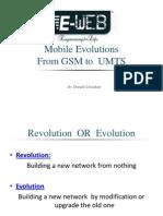 Mobile EvolutionsFrom GSM to UMTS