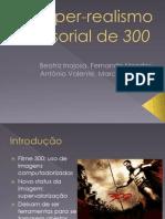 O_hiper-realismo_sensorial_de_300