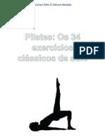 Pilates - Os 34 Exercicios Classicos de Solo