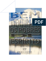 Bem Aventurados os Pobres de Espírito (psicografia Wera Krijanowskaia - espírito J. W. Rochester)