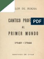 Carlos de Rokha - Cántico profético al primer mundo