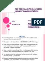 Vehicle Speed Control System Using Rf Communication