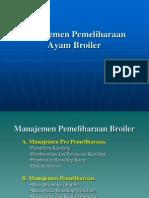 1. Manajemen Pemeliharan Broiler