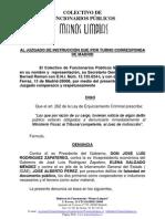 Denuncia a Vice Presidenta Elena Salgado y Ex Jefe de Intervencion Gral Estado 26.4