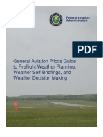 General Aviation Pilot's Guide to Preflight Weather Planning, Weather Self-Briefings, and Weather Decision Making