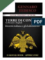 Gennaro Tedesco - TERRE DI CONFINE   tra Bisanzio e Bagdad.