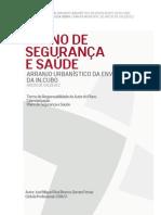 06-Plano de Seguranca e Saude Centro Incubacao Empresas Arranjos Exteriores