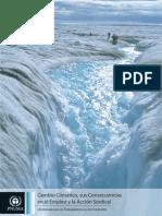 Cambio Climático, sus Consecuencias en el Empleo y la Acción Sindical Un Manual para los Trabajadores/as y los Sindicatos