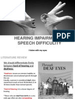 Hearing Impairement and Speech Difficulty