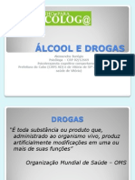 Aalcool e drogas