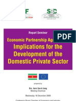 I.jong - Economic Partnership Agreement - Implications for the Development of the Domestic Private Sector - Report Seminar to the Suriname Business Forum