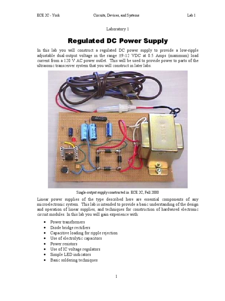 Regulated Dc Power Supply Lab Assignment Rectifier Capacitor The Circuit You Will Construct For This Experiment Includes Both Of