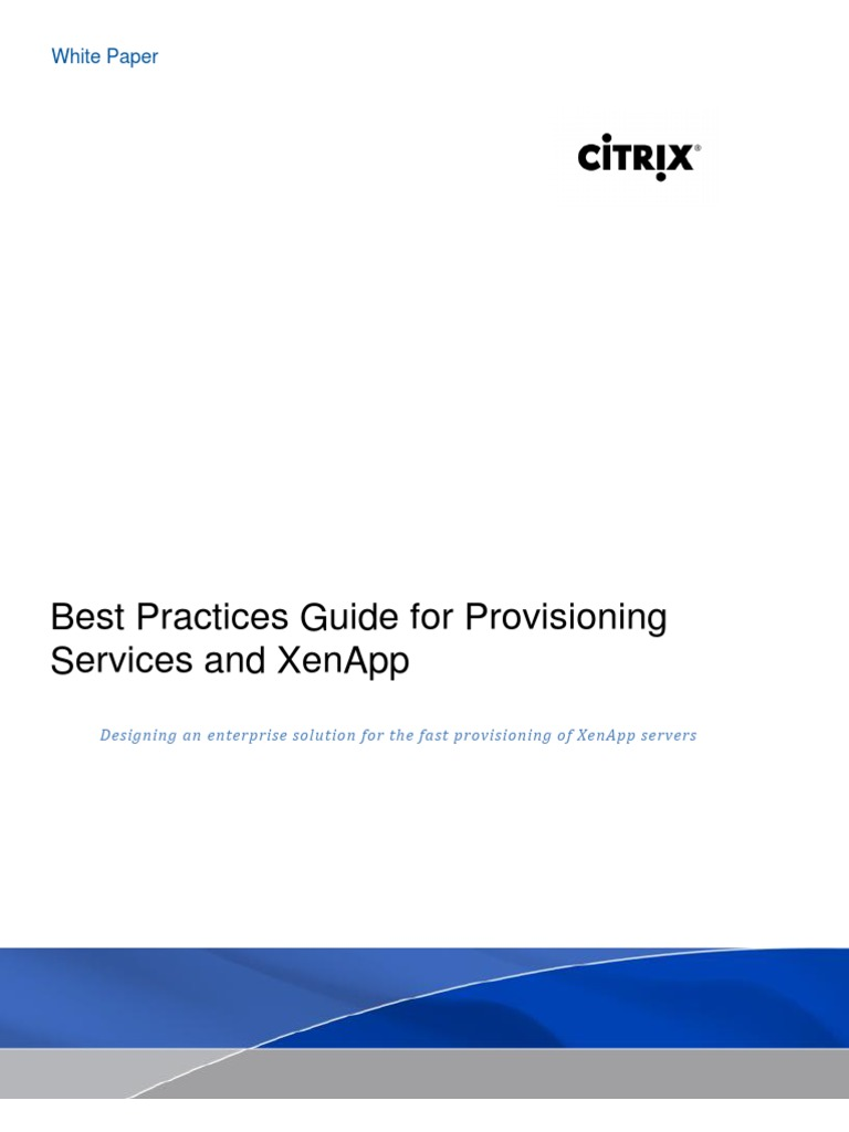 PVS - PVS for XenApp Best Practices | Provisioning | Cache (Computing)