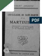 Louis-Claude de Saint-Martin Et Le Martinisme (Robert Amadou)