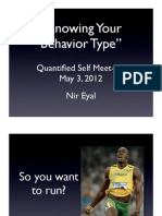 Knowing Your Behavior Type - Quantified Self meetup