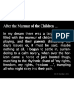 After the Murmur of the Children …