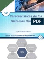 CARACTERISTICAS DE LOS SISTEMAS OPERATIVOS