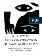 A History the Construction of Race and Racism