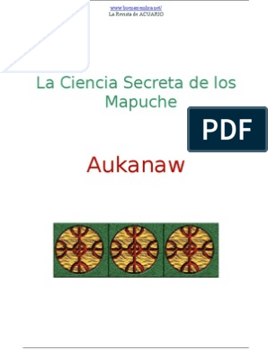 ce0ecc5497c6 Aukanaw - Mapuches, La Ciencia Secreta | Chamanismo | Soul
