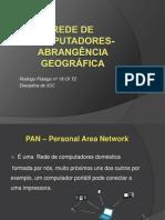 Rede de computadores- Abrangência geográfica