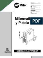Millermatic 251 y Pistola M-25