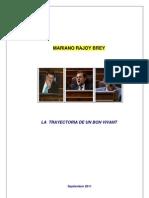 Mariano Rajoy, La Trayectoria de Un Bon Vivant. Septiembre 2011