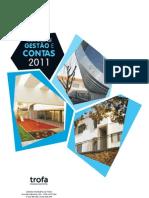 Prestaçao Contas Consolidadas Municipio da Trofa- ( A Verdade dos Numeros)
