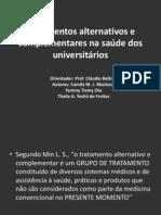 Tratamentos alternativos e complementares na saúde dos universitários