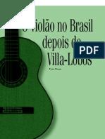 Fabio Zanon - O violão no Brasil depois de Villa-Lobos