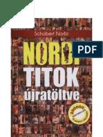 Schobert Norbert - NORBI TITOK újratöltve - 1. rész - A könyv