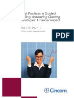 Best Practices in Guided Selling - Measuring Quoting Strategies¹ Financial Impact