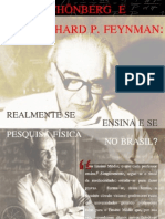 Schenberg Feynman e a Fisica No Brasil A. O. Bolivar