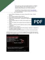 A continuación voy a tomar los pasos que realice para instalar backtrack 4 en VMware Workstation.doc
